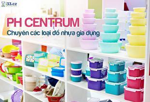 PH Centrum - Đồ nhựa